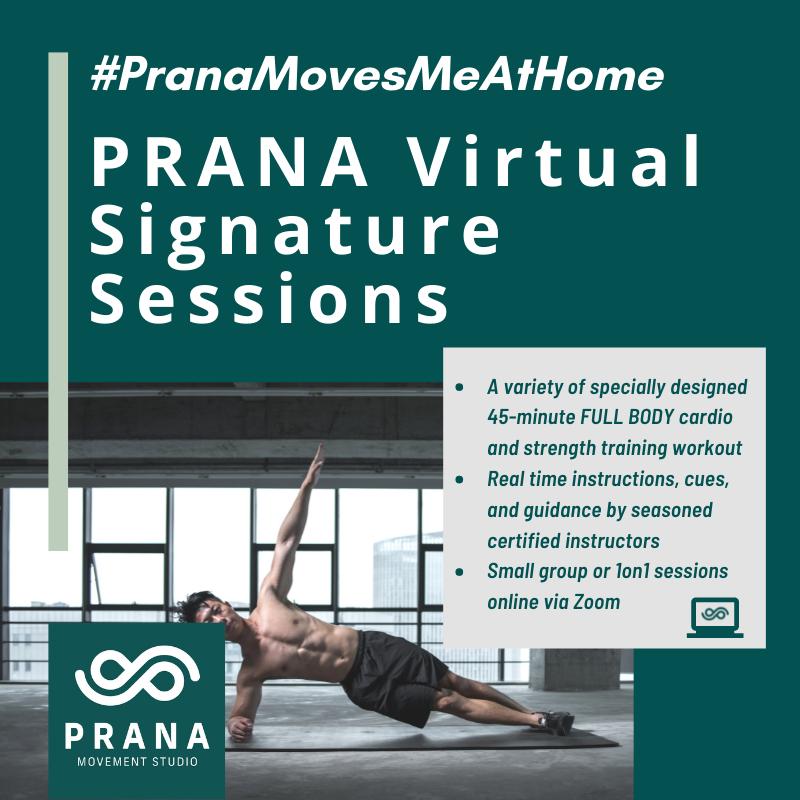 PRANA Virtual Signature Sessions